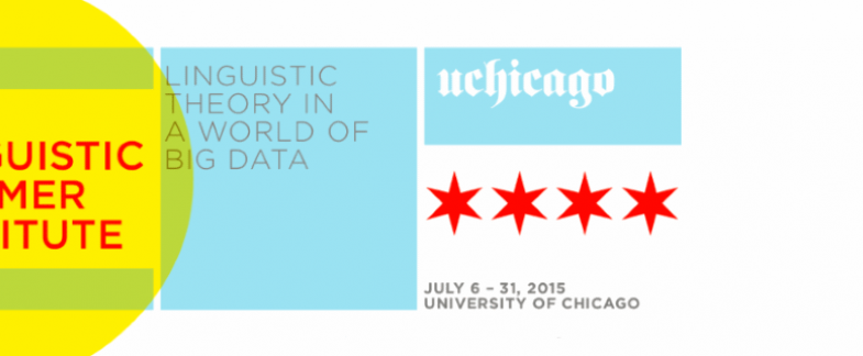 Join us in Chicago this summer for the LSA Linguistic Institute!